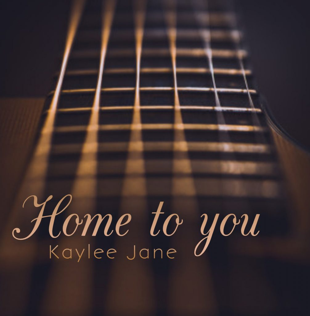 Kaylee Jane - Home to you
