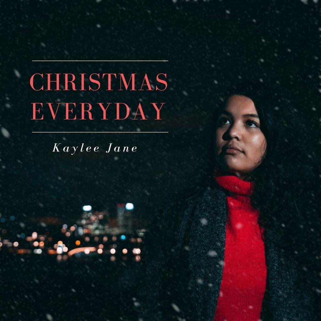 Kaylee Jane - Christmas Everyday